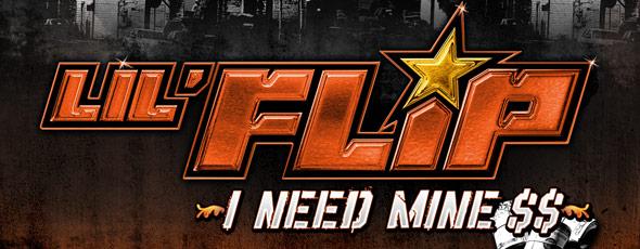 Lil Flip-I Need Mine