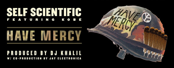 "Self Scientific-""Have Mercy"" Feat. Kobe"