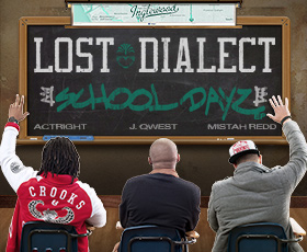 Lost Dialect-School Dayz EP
