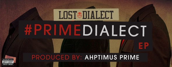 Lost Dialect-#PrimeDialect EP